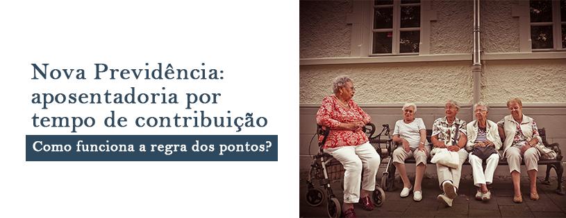 Nova aposentadoria: como funciona a regra dos pontos?
